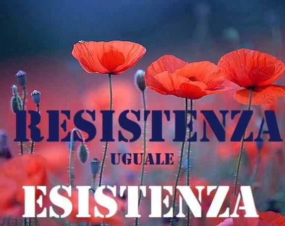 Locandina dell'evento Resistenza uguale Esistenza